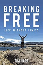 Breaking Free Life Without Limits