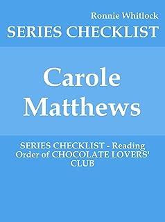 Carole Matthews - SERIES CHECKLIST - Reading Order of CHOCOLATE LOVERS' CLUB