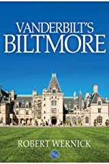 Vanderbilt's Biltmore Kindle Edition