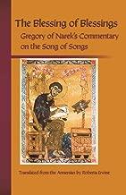 The Blessing of Blessings: Grigor of Narek's Commentary on the Song of Songs (Cistercian Studies books)