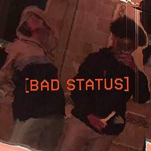 Bad Status
