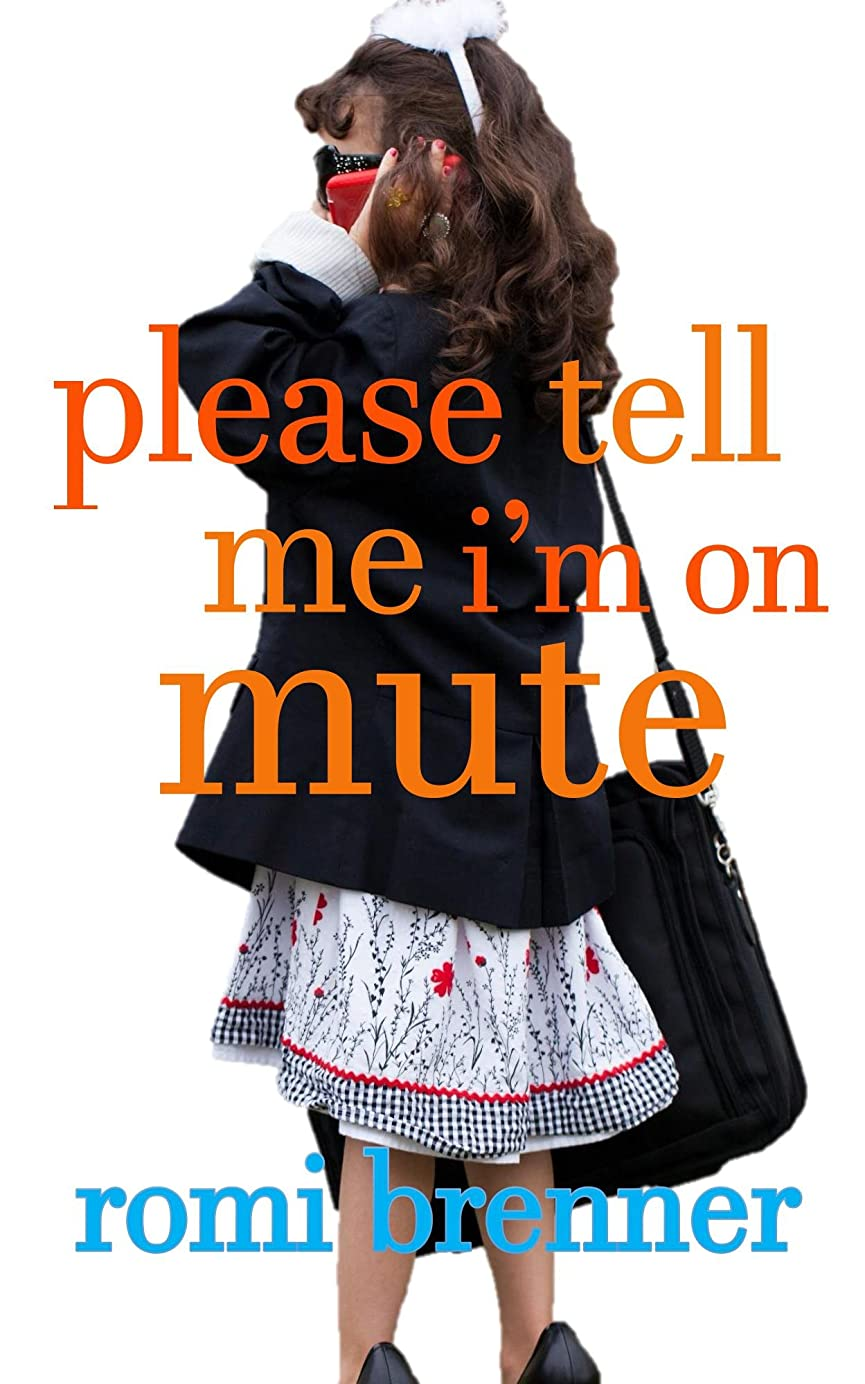 活力原子炉校長Please Tell Me I'm On Mute (English Edition)