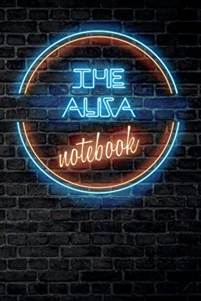 The ALIZA Notebook: Vintage Blank Ruled Personalized & Custom Neon Sign Name Dotted Notebook Journal for Girls & Women. Wall Background. Funny Desk ... Supplies, Birthday, Christmas Gift for Women.