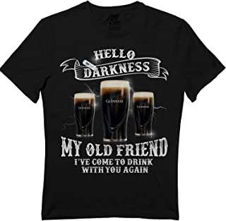 Hello Darkness I've Come to Drink with You Again T-Shirt