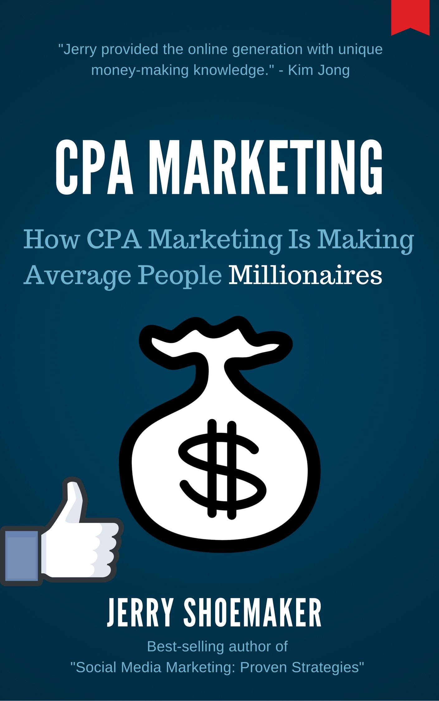 CPA Marketing: How CPA Marketing is Making Average People Millionaires