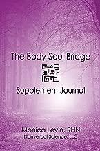 The Body-Soul Bridge Supplement Journal;The Body-Soul Bridge