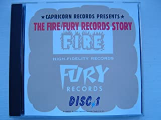 The Fire / Fury Records Story (Disc 1)