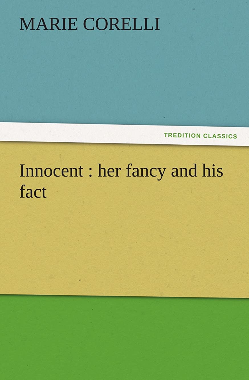 Innocent : her fancy and his fact (TREDITION CLASSICS)
