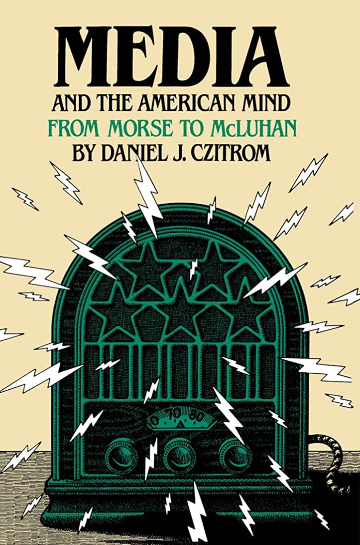 ペルメル解放ピックMedia and the American Mind: From Morse to McLuhan