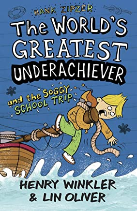 Hank Zipzer: The Worlds Greatest Underachiever and the Soggy School Trip: v. 5