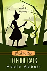 Witch Is How To Fool Cats (A Witch P.I. Mystery Book 34) (English Edition) Format Kindle
