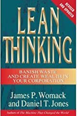 Lean Thinking: Banish Waste and Create Wealth in Your Corporation Kindle Edition