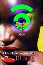 Deep Dope 2: Afro Latin House