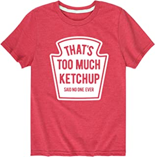 Instant Message Too Much Ketchup - Youth Short Sleeve Tee