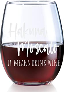 Hakuna Moscato Wine Glass It Means Drink Wine - Funny Stemless Wine Glasses for Mom Adult Women   Novelty Wine Glasses Chr...