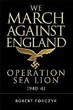 نحن مارس ضد إنجلترا: تشغيل لأسد البحر ، 1940–41(عامة)