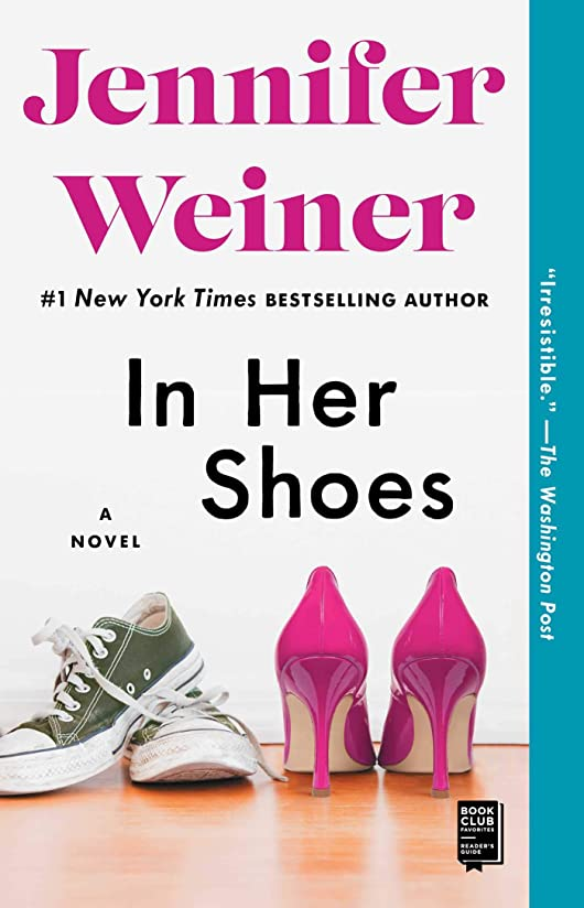 大臣グローバル不幸In Her Shoes: A Novel (English Edition)