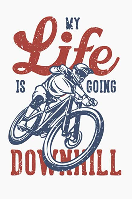 My Life Is Going Downhill: Record Your Rides and Training
