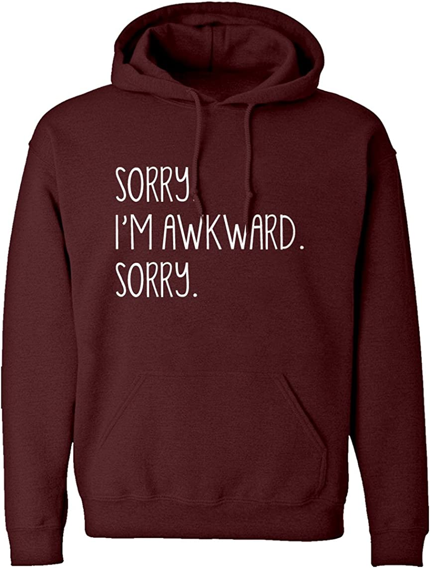 Indica Plateau Sorry I'm Hoodie Adult San Challenge the lowest price of Japan Jose Mall Unisex Awkward