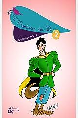 Meninas de 30 Vol 2: Todo Homem é um Príncipe até a Página 20 (Coleção Meninas de 30) eBook Kindle