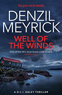 Well of the Winds: A DCI Daley Thriller (Book 5) - The past