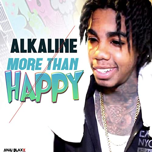 More Than Happy [Explicit] by Alkaline & Anju Blaxx on