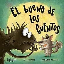 El bueno de los cuentos (Spanish Edition)