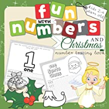 Fun With Numbers And Christmas: Number Tracing Book For Preschoolers And Kids Ages 2-4. Early Learning Math Activity Book ...