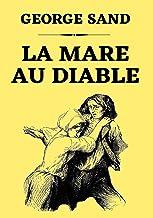 La Mare Au Diable: Édition Originale Illustrée (French Edition)