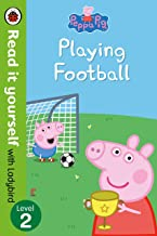 Peppa Pig: Playing Football – Read it yourself with Ladybird Level 2