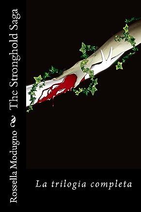 The Stronghold Saga