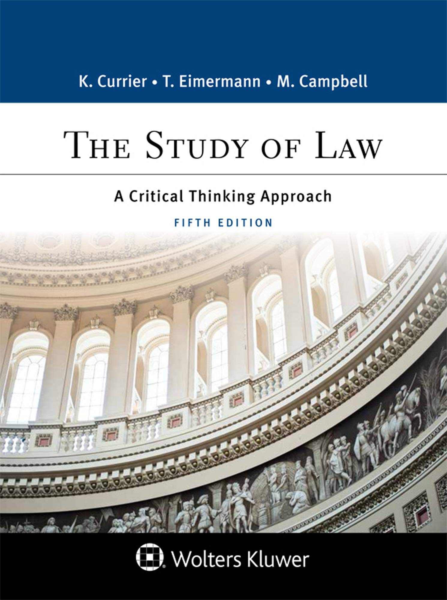 Image OfThe Study Of Law: A Critical Thinking Approach (Aspen Paralegal) (Aspen College)