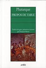 Propos de table (Retour aux grands textes)