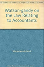 Watson-gandy on the Law Relating to Accountants