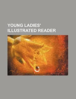 Young Ladies' Illustrated Reader