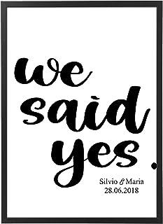 Quadro We Said Yes Personalizzato con Cornice - Regalo Matrimonio Anniversario Marito e Moglie - Quadro varie dimensioni v...