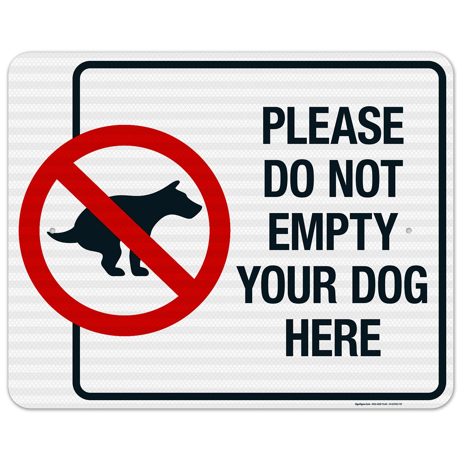 Ranking integrated 1st place All items in the store Please Do Not Empty Your Dog Prohibited Sign with Here Graphic