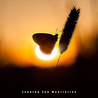 Evening Zen Meditation – Chakra Balancing, Kundalini Music to Calm Down, Inner Harmony, Yoga Music, Deep Relaxation, Meditation Therapy