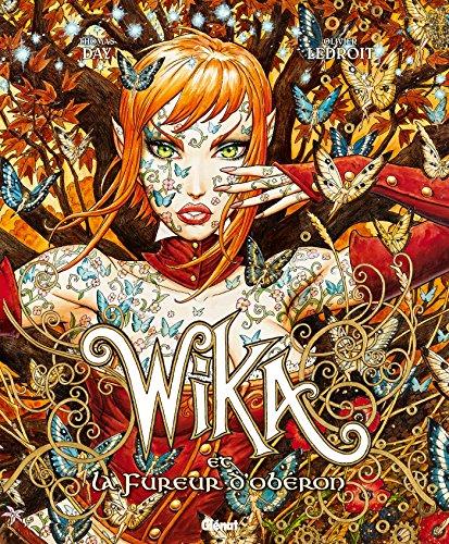 Wika - Tome 01 - Edition collector: Wika et la fureur d'Obéron