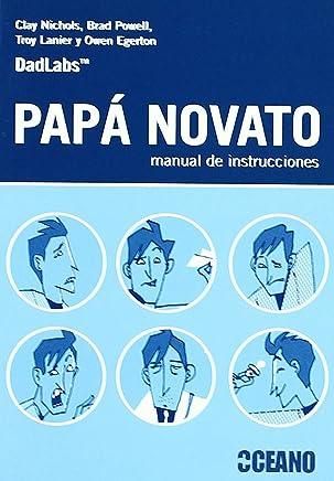 Papá novato : manual de instrucciones