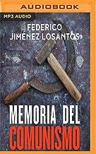 Memoria del Comunismo (Narración En Castellano): de Lenin a Podemos