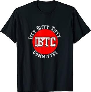 Itty Bitty Titty Committee T Shirt Gift Women Small Boobs