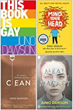 Juno Dawson Collection 4 Books Set (This Book is Gay, Mind Your Head, Clean, Meat Market)