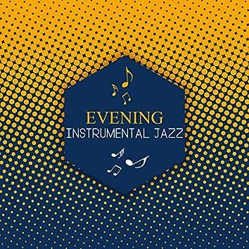 Evening Instrumental Jazz