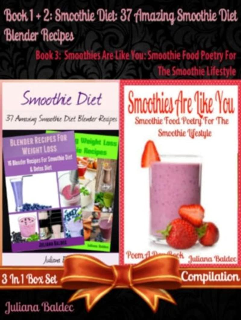 Smoothie Diet: 37 Amazing Smoothie Diet Blender Recipes (Best Smoothie Diet Recipes) + Smoothies Are Like You: B00E8W91HY (English Edition)