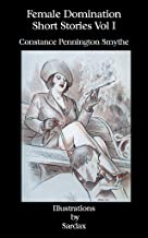 Female Domination - Short Stories - Volume I