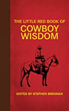 The Little Red Book of Cowboy Wisdom (Little Red Books)
