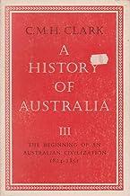 A History Of Australia Vol 3: 003