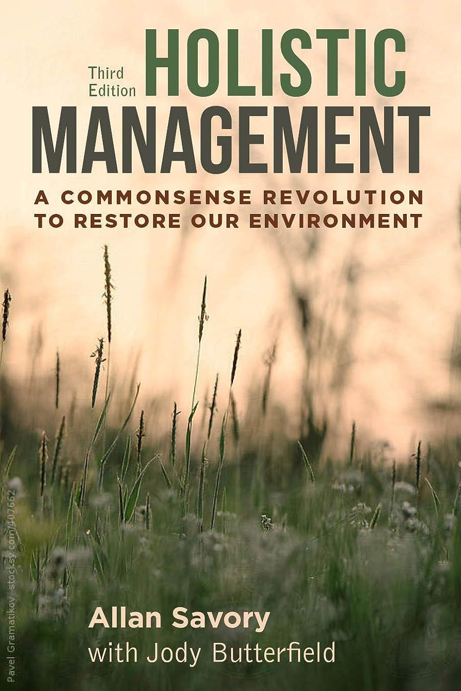 フィットネスずんぐりした人工Holistic Management: A Commonsense Revolution to Restore Our Environment