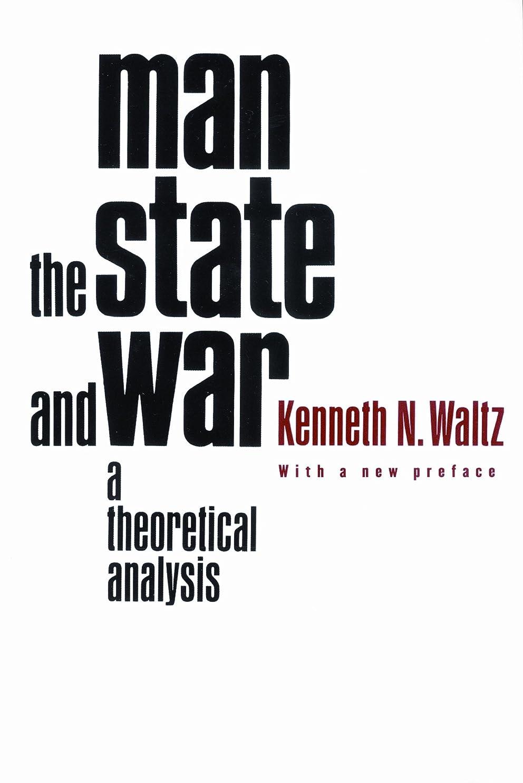 鋸歯状パスタアクセシブルMan, the State, and War: A Theoretical Analysis (English Edition)